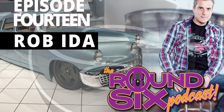 rob ida full episode list round six podcast