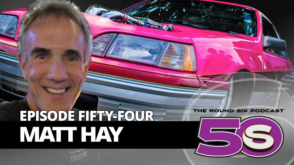 matt hay pro-street episode 54