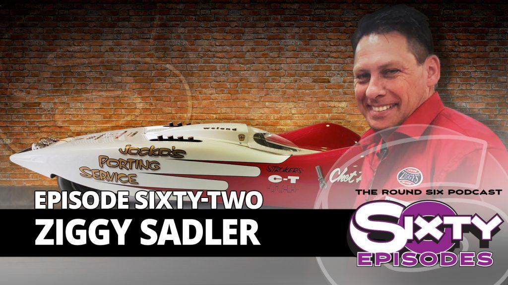 Ziggy Sadler episode 62 Round Six Podcast