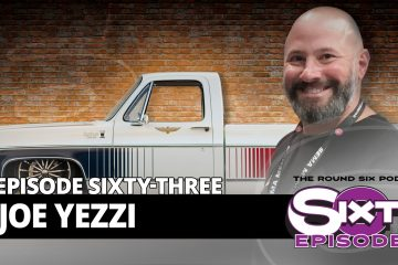 episode 63 Joe Yezzi Round Six Podcast