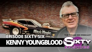 kenny youngblood episode 66 round six podcast
