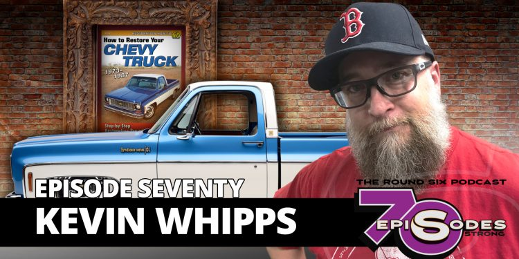kevin whipps round six podcast